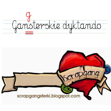 http://scrapgangsterki.blogspot.be/2014/06/wyzwanie-71-dyktando.html