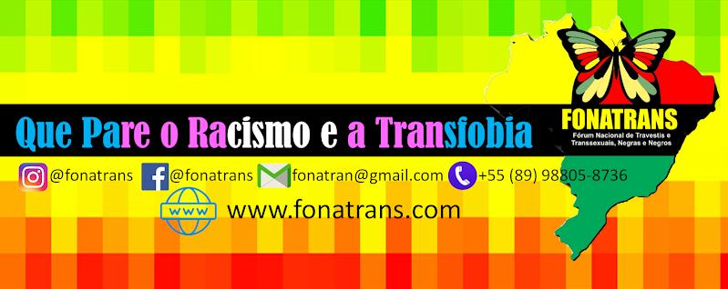FONATRANS - Fórum Nacional de Travestis e Transexuais Negras e Negros