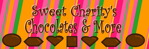 Sweet Charity's Chocolates & More!