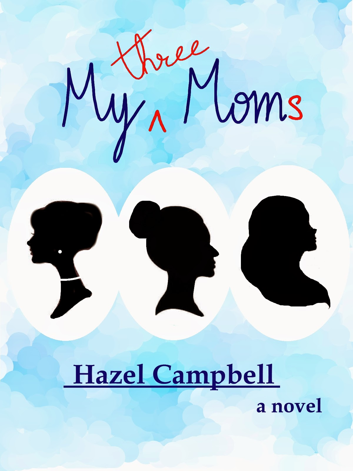 www.amazon.com/My-Three-Moms-Hazel-Campbell-ebook/dp/B00UMAA300/