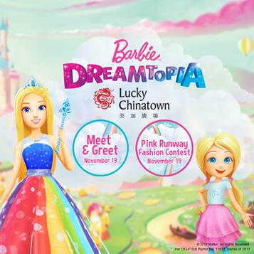 Barbie Dreamtopia at Lucky Chinatown