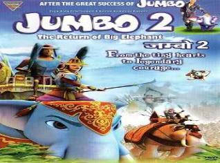 Jumbo 2 - The Return Of Big Elephant (2011) Hindi Dubbed Watch Online