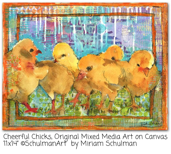 art for the child inside of us all... may you never lose  your sense of wonder http://schulmanart.blogspot.com/2015/07/may-you-never-lose-your-sense-of-wonder.html Cheerful Chicks by Miriam Schulman @schulmanArt collect the art at www.SchulmanArt.com