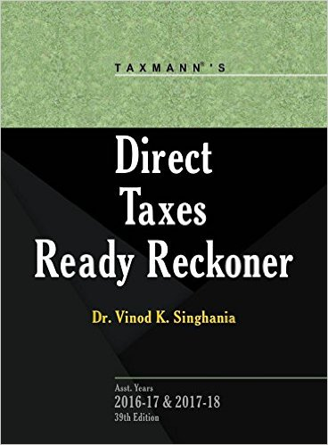 Direct Taxes Ready Reckoner (A.Y 2016-17 & 2017-18)