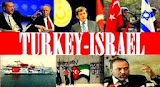Turkish - Israeli Relations