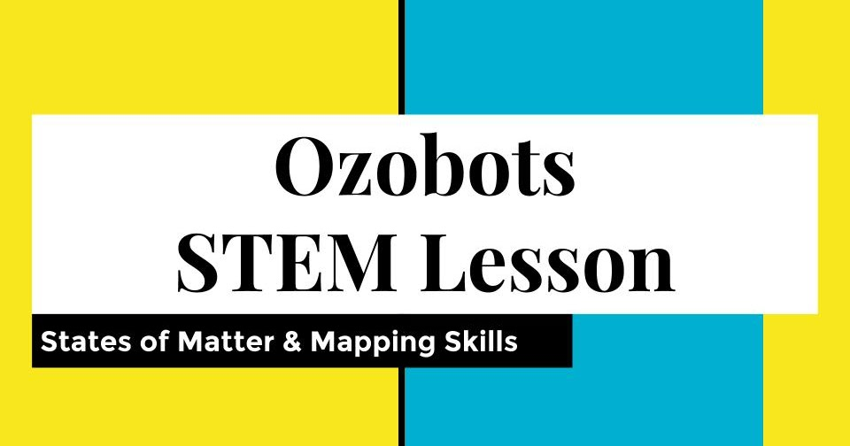 January STEM Challenge 2nd Grade Coding with Ozobots – States of Matter Worksheet Middle School