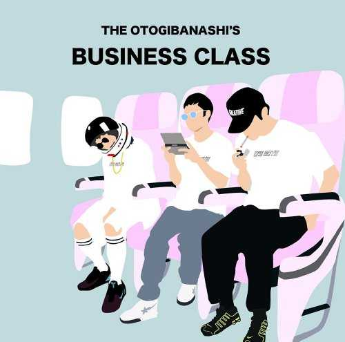 [Album] THE OTOGIBANASHI'S – BUSINESS CLASS (2015.08.05/MP3/RAR)