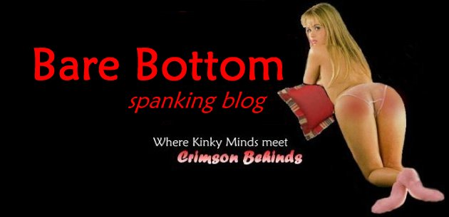 Bare Bottom Spanking Blog