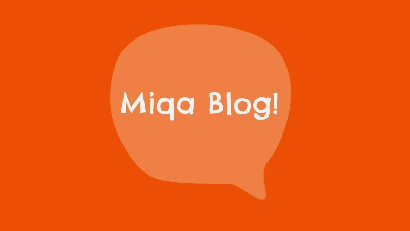 Miqa Blog