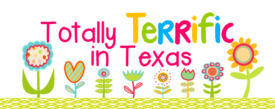 Totally Terrific in Texas