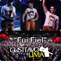 Download Gusttavo Lima - Fui Fiel MP3 Grátis