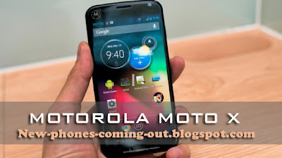 Motorola Moto x Coming out in few days