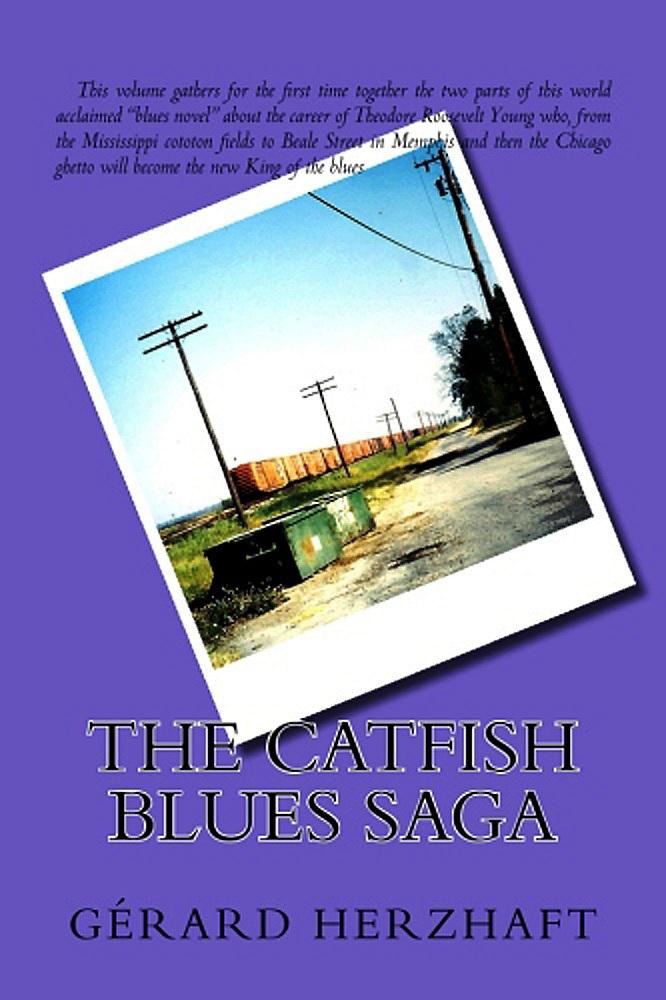 THE CATFISH BLUES SAGA