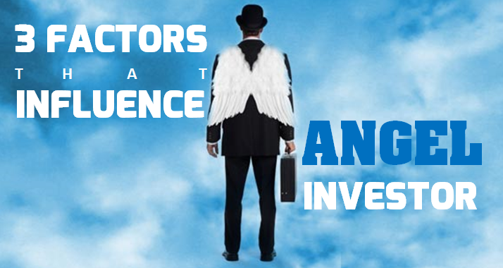 3 Factors that influence angel funding for Startups