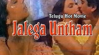 Hot Telugu Movie 'Jalega Untham' Watch Online