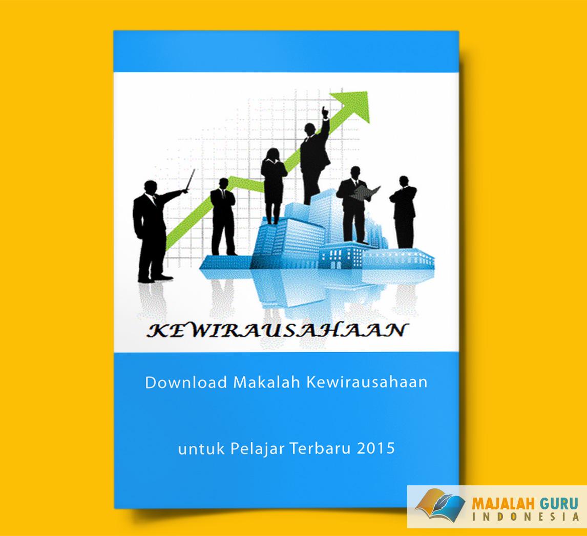 Download Makalah Kewirausahaan Untuk Pelajar Terbaru 2015