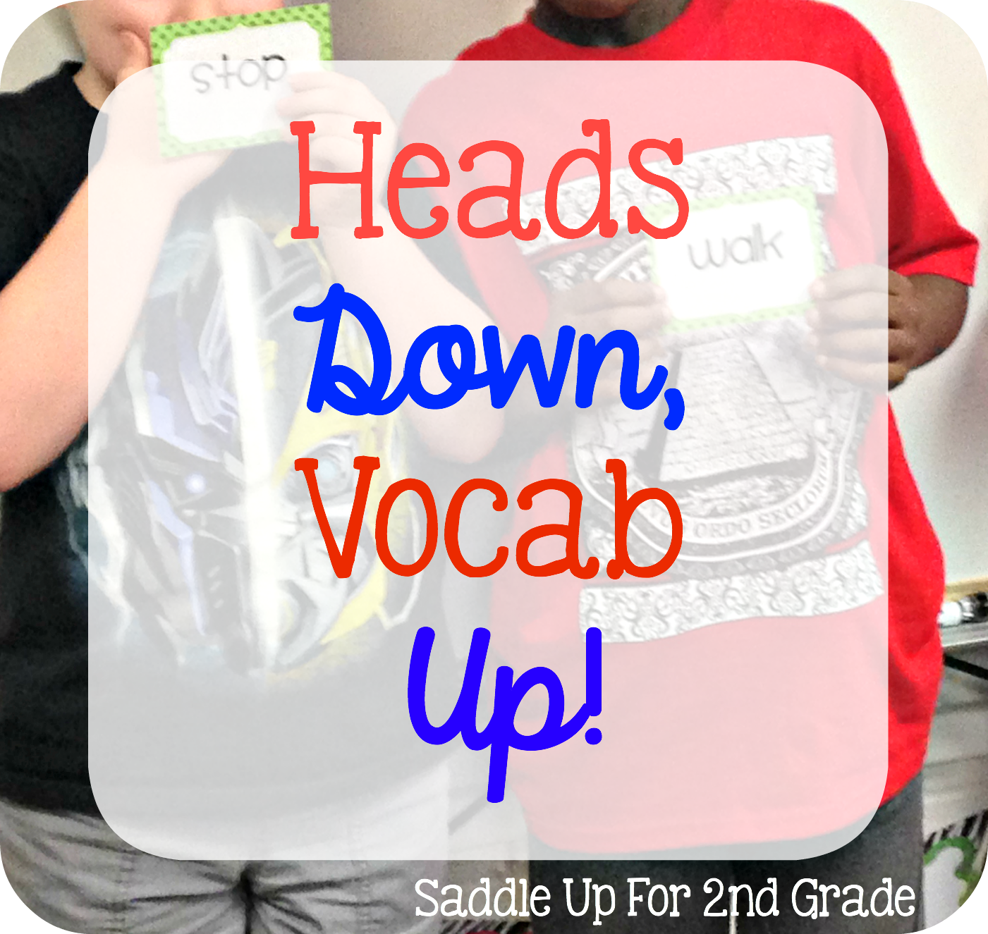 4 Games to Increase Vocabulary Success - Saddle up for Second Grade