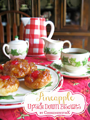 to share with you the recipe for these Pineapple Upside Down Biscuits ...
