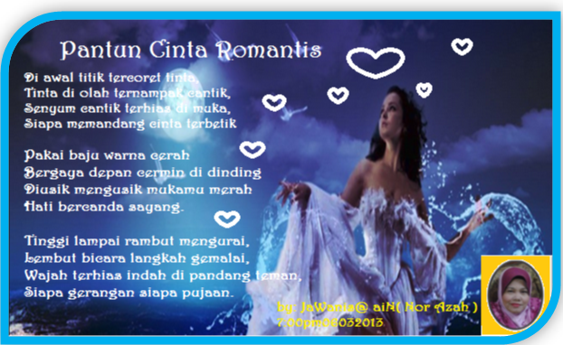 Nukilan Jiwa JaWanis @ Nur @ aiN: Pantun Cinta Romantis