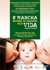 8ª Marcha Nacional da Cidadania pela Vida