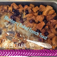 Clean Eating Blueberry French Toast Bake
