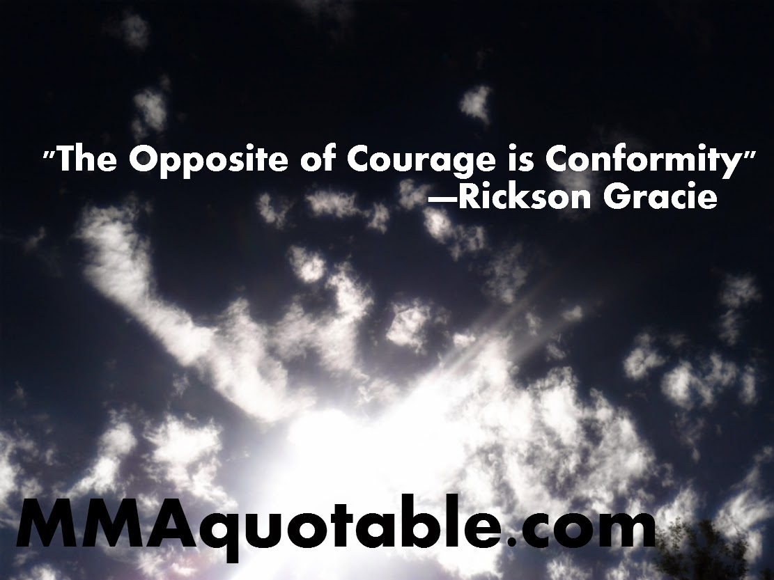 """Quotes About Conformity Motivational Quotes With Pictures Many Mma & Ufc """"the Opposite"""