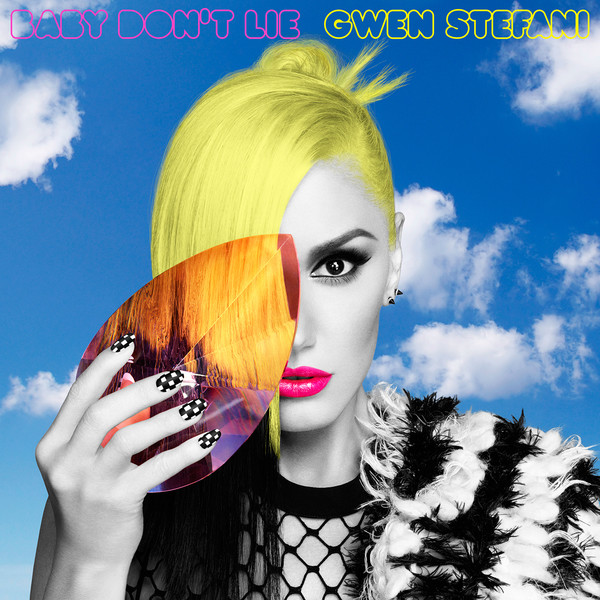 Gwen Stefani - Baby Don't Lie - Single Cover