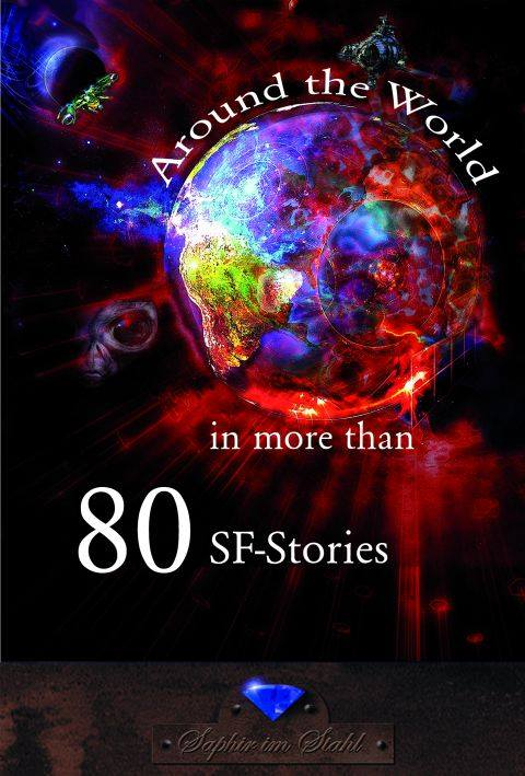 Around the World in more than 80 SF-Stories [e-book]