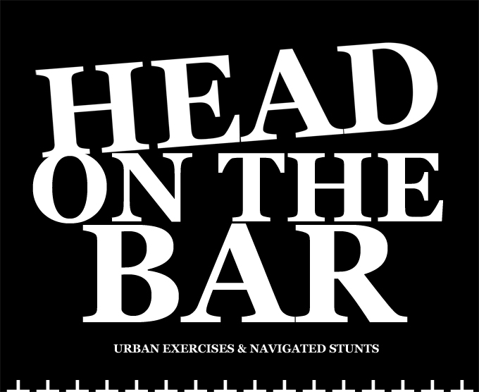 HEAD ON THE BAR