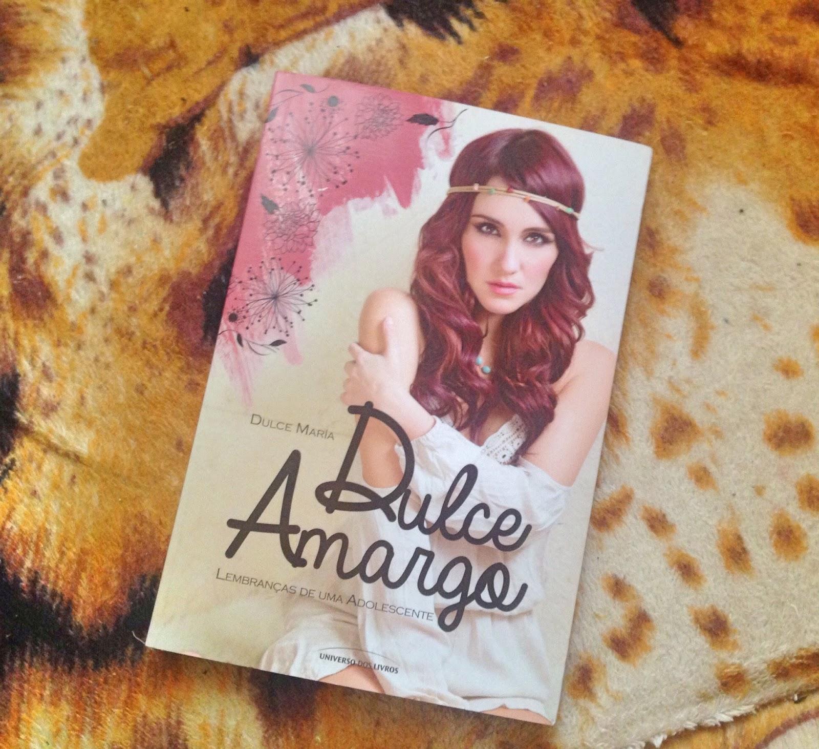 Livro Dulce Amargo Lembrancas De Uma Adolescente Dulce Maria