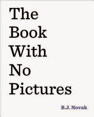 http://www.bookdepository.com/Book-with-No-Pictures-Novak/9780803741713/?a_aid=jbblkh