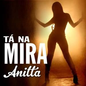 anitta ta na mira baixarcdsdemusicas.net Anitta   Tá na Mira