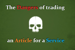 The dangers of Trading an Article for a Service Front
