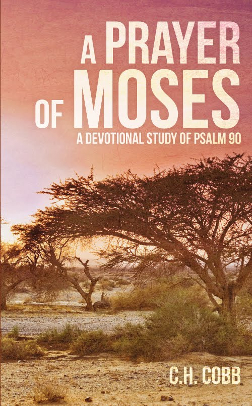 A Prayer of Moses