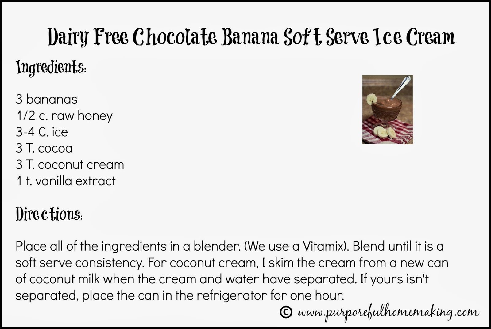 Purposeful homemaking dairy free soft serve chocolate banana ice cream httpsappxscphdbglarx2070hdqcsk not only is this easy ice cream ccuart Choice Image