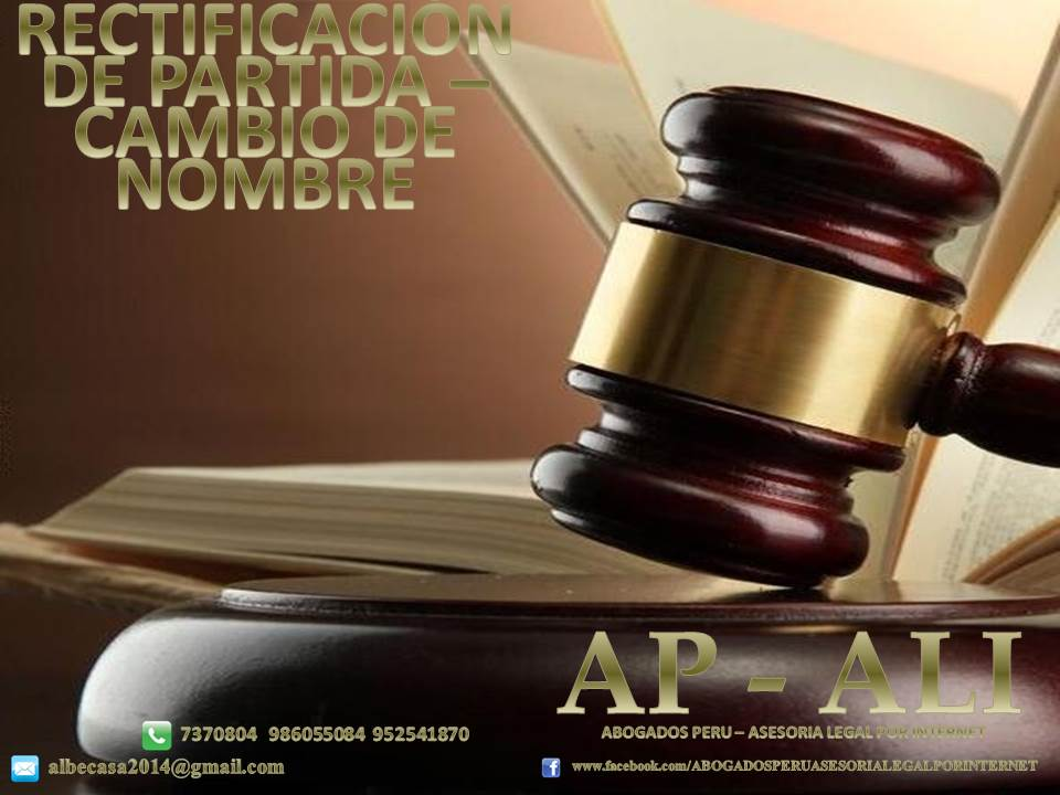 ABOGADOS PERU - ASESORIA LEGAL POR INTERNET: RECTIFICACION DE ...