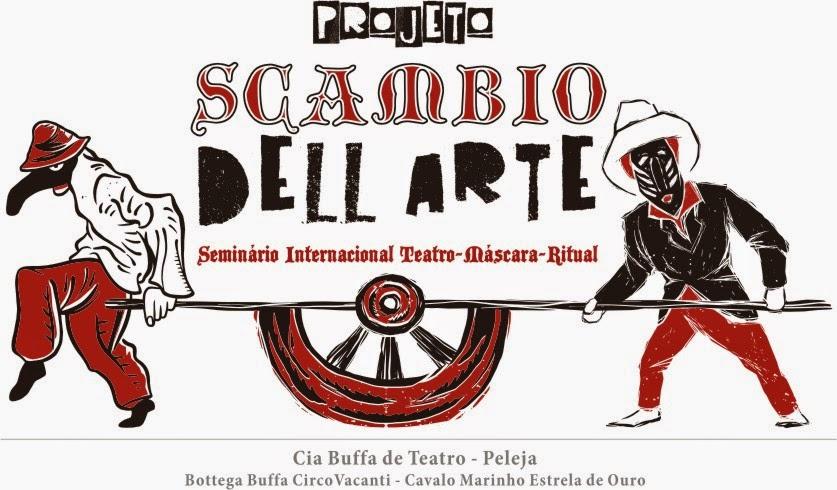 Projeto Scambio Dell'Arte:Commedia dell'Arte e Cavalo Marinho. Teatro-Máscara-Ritual