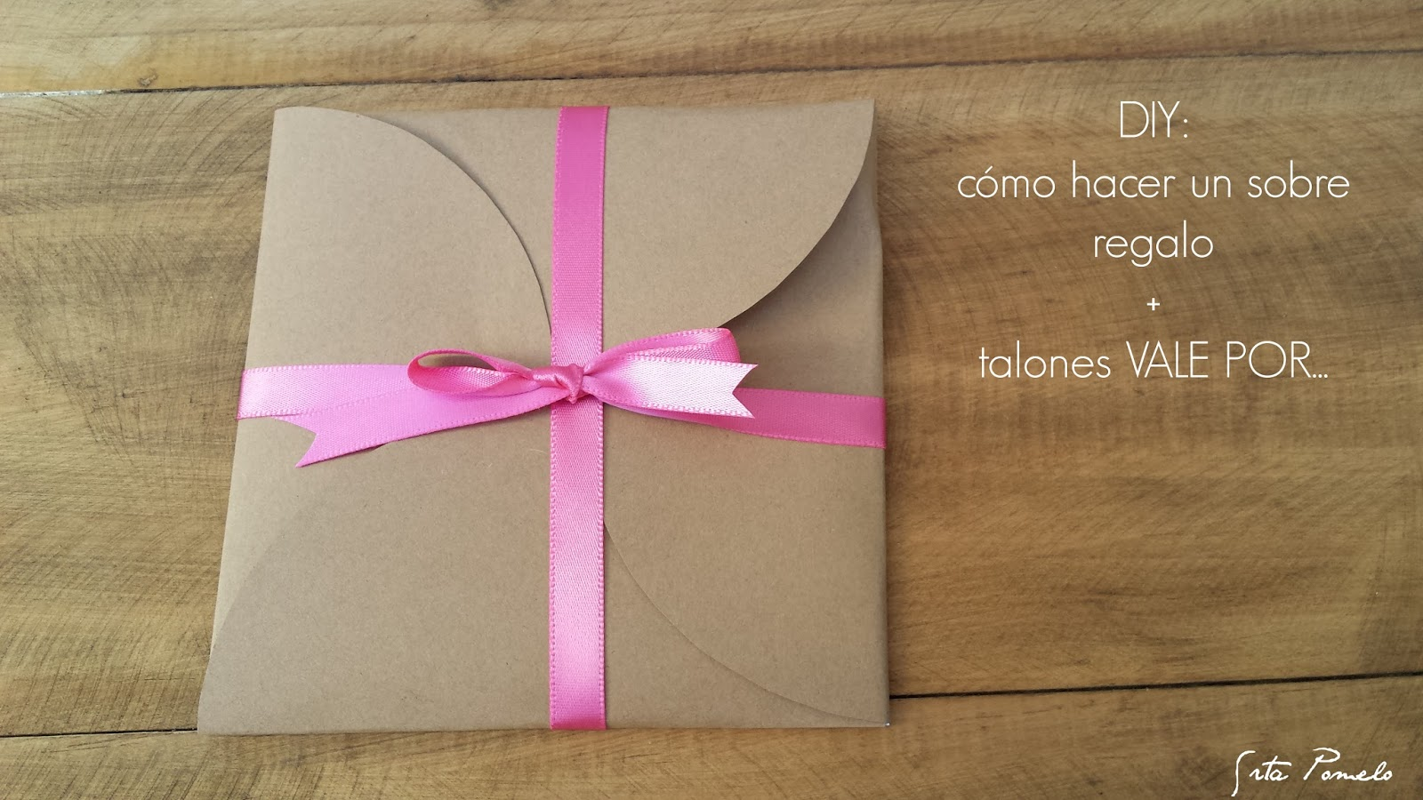 Srta pomelo diy c mo hacer un sobre regalo talones - Ideas para un regalo original ...