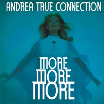 Andrea True Connection Whats Your Name Whats Your Number Fill Me Up Heart To Heart