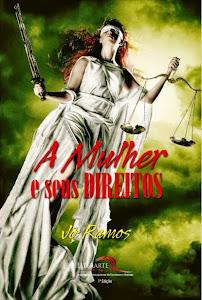 A Mulher e Seus Direitos