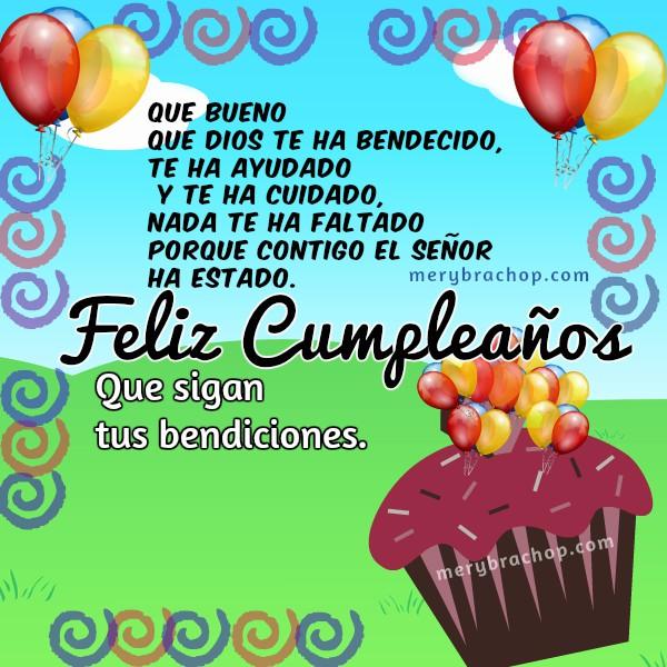 Frases de cumpleaños cristiano con tarjeta y mensaje corto, bendiciones en cumple. Felicitación bonita para hombre o mujer, o niño. Mery Bracho cumple.