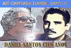 ASÍ CANTABA DANIEL SANTOS
