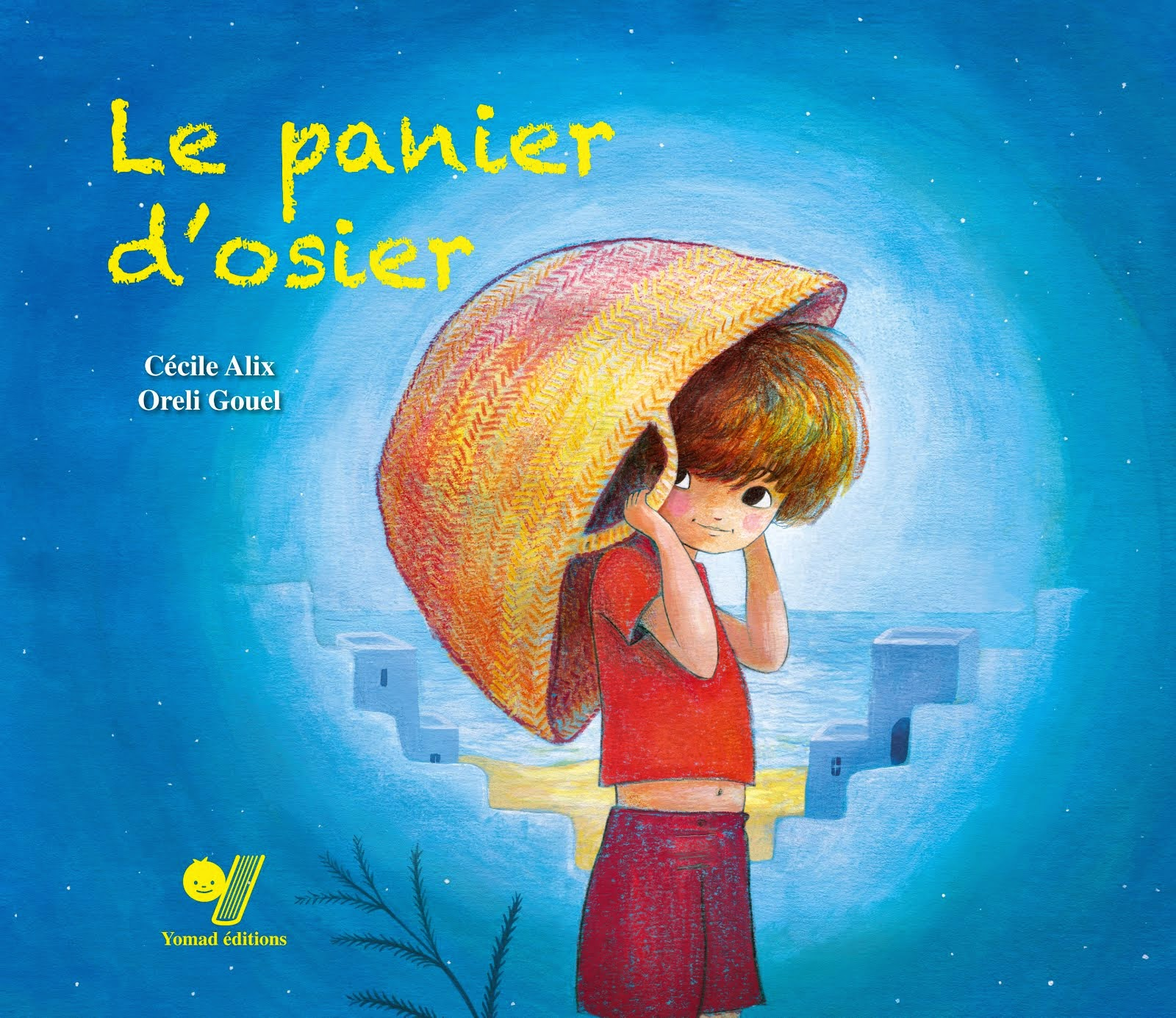 LE PANIER D'OSIER - Ed Yomad (Maroc)