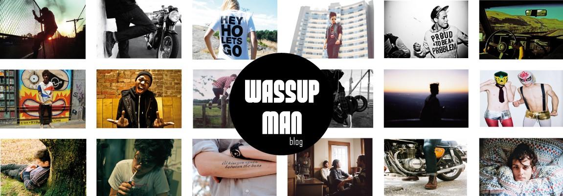 Wassup Man