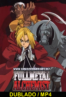 Assistir Full Metal Alchemist Online Dublado