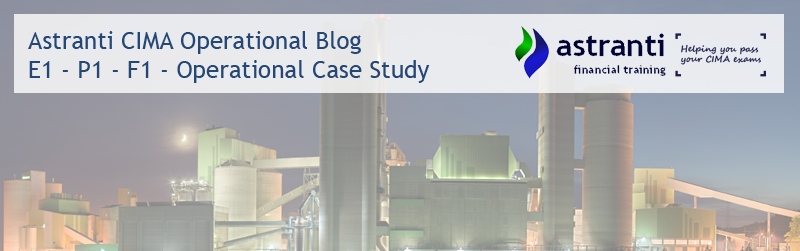 CIMA Operational Level - E1 - F1 - P1 - Case Study