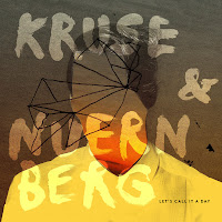 Kruse & Nuernberg Let's Call It A Day Lazy Days Recordings