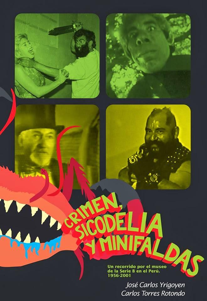 Crimen, sicodelia y minifaldas - José Carlos Yrigoyen/Carlos Torres Rotondo