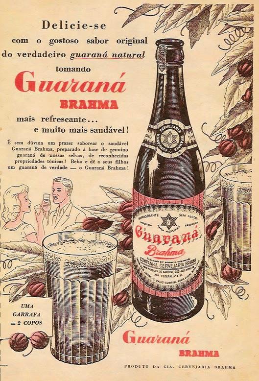 Propaganda de 1955 do Guaraná Brahma, que anunciava ser um genuíno guaraná das selvas brasileiras.