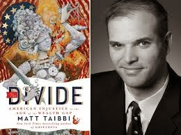 "Matt Taibbi, ""The Divide"""
